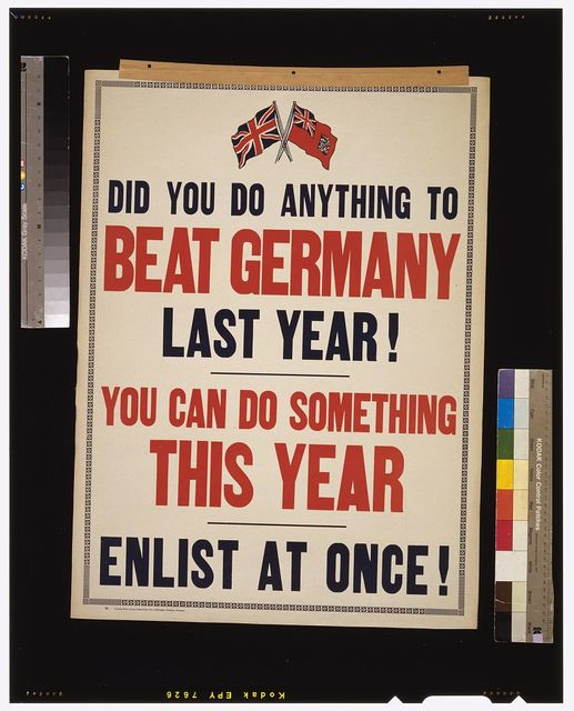Did you do anything to beat Germany last year! You can do something this year. Enlist at once!