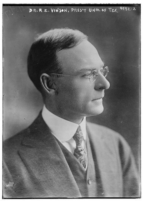 Dr. R.E. Vinson, Pres't. Univ. of Tex. [i.e. Texas]
