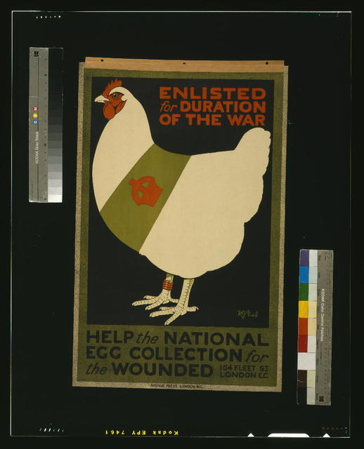 Enlisted for duration of the war. Help the national egg collection for the wounded / R.G. Praill ; Avenue Press, London W.C.