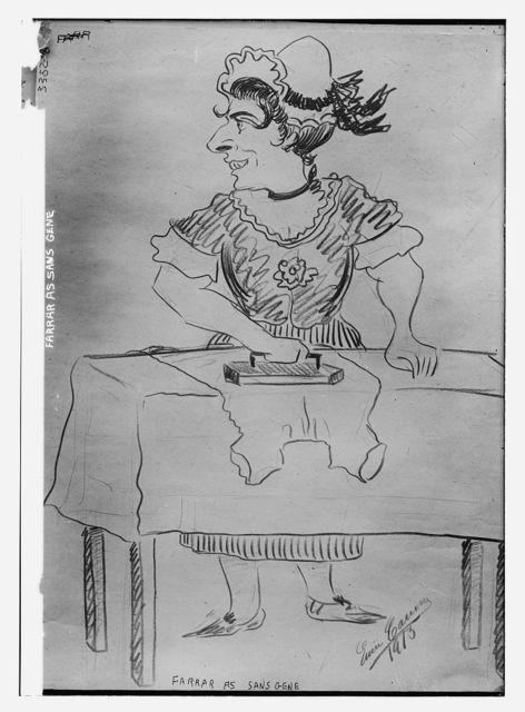 Farrar as Sans Gene [cartoon]