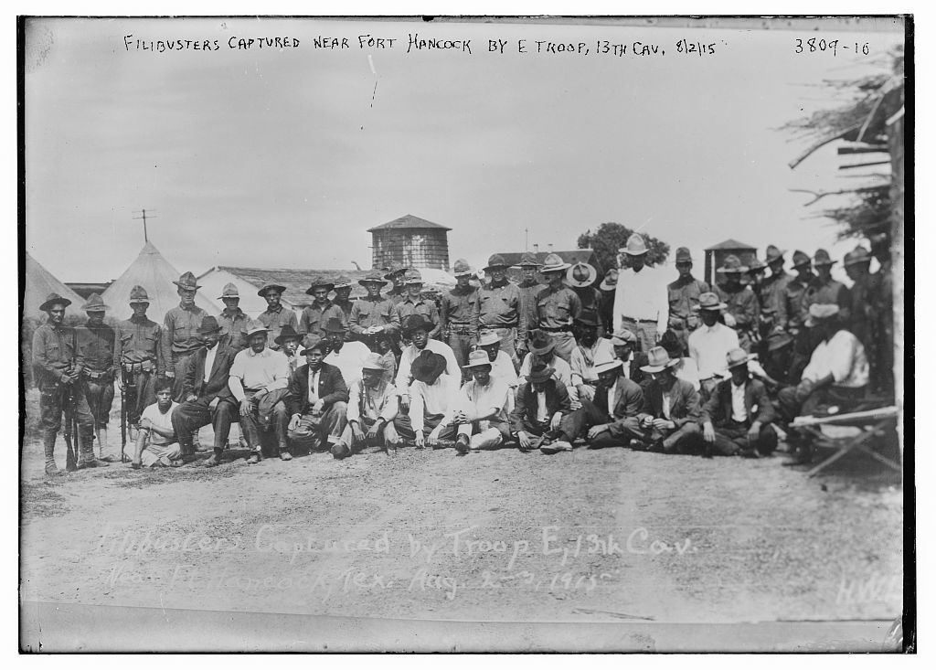 Filibusters captured near Fort Hancock by E Troop, 13th Cav., 8/2/15