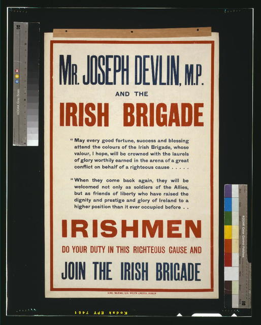 Mr. Joseph Devlin, M.P., and the Irish brigade. Irishmen, do your duty in this righteous cause and join the Irish brigade / Hely's Limited, Dublin.