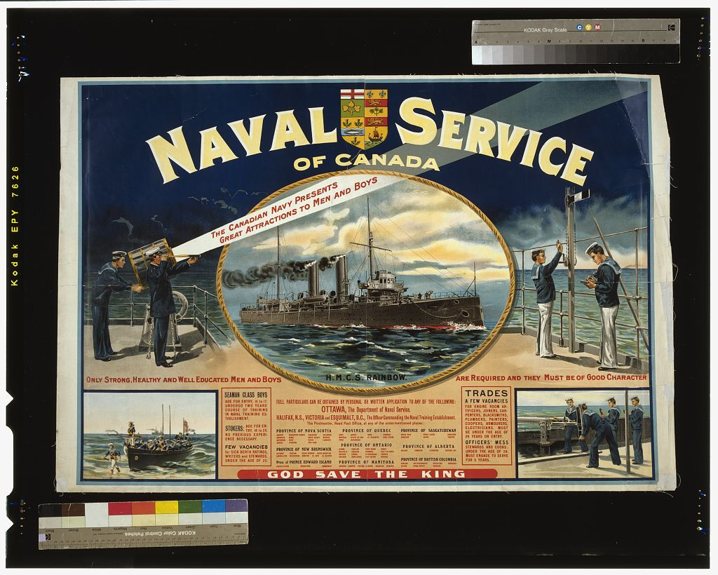 Naval service of Canada. Only strong, healthy and well educated men and boys are required and they must be of good character