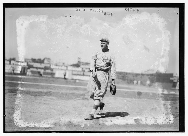 [Otto Miller, Brooklyn NL (baseball)]