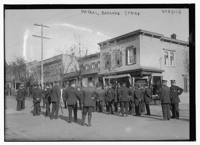 Patrol, Bayonne strike