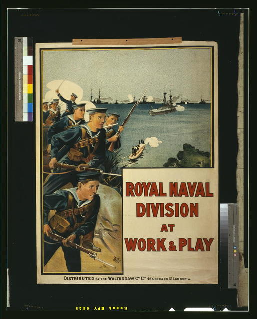 Royal Naval Division at work & play / Stewart Browne ; distributed by the Walturdaw Co. Ltd., 46 Gerrard St., London, W.