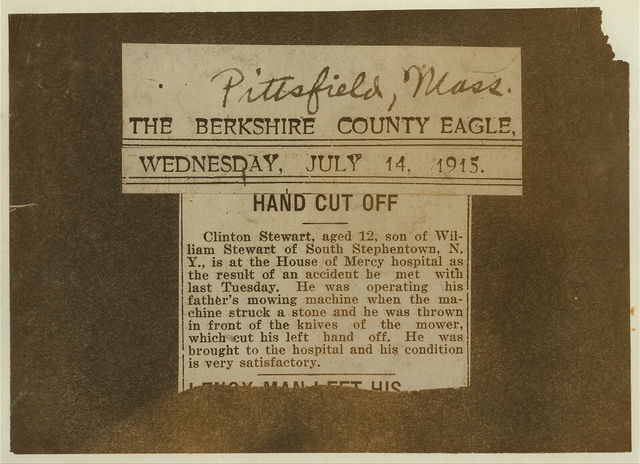 Rural Accident. Clipping from Pittsfield paper describing accident to Clinton Stewart, July 14, 1915. See Hine Report, August 1915.  Location: [Massachusetts?].