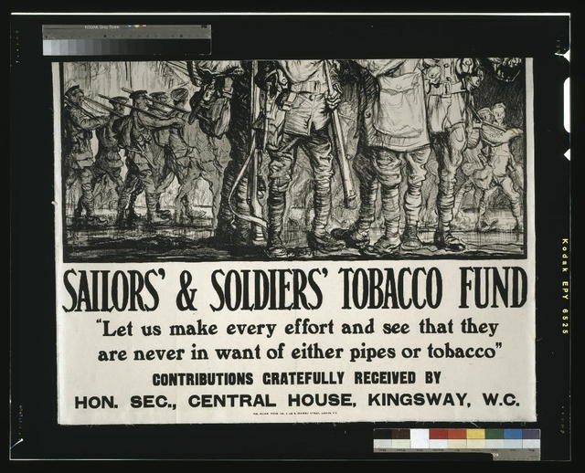 "Sailors' & Soldiers' Tobacco Fund. ""Let us make every effort and see that they are never in want of either pipes or tobacco"" / The Avenue Press, Ltd., 6 and 8, Bouverie Street, London, E.C."