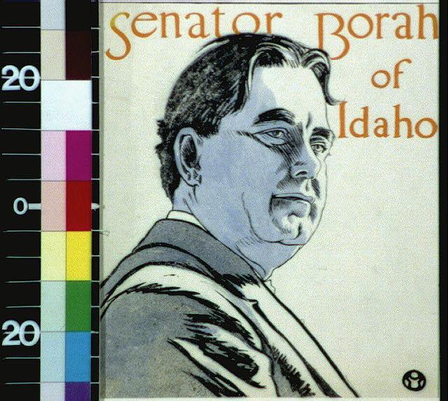 Senator Borah of Idaho