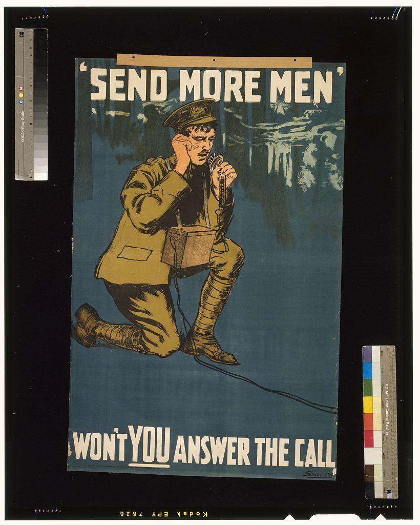"""Send more men."" Won't you answer the call / Stone Ltd."