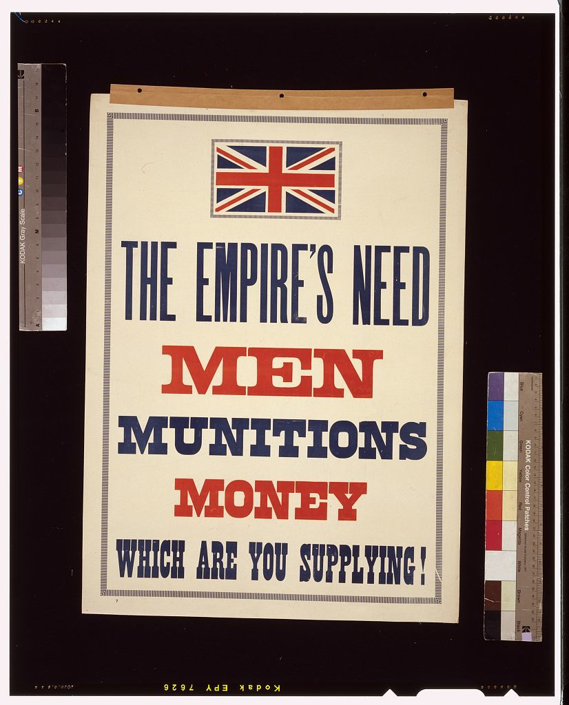 The Empire's need. Men, munitions, money. Which are you supplying!