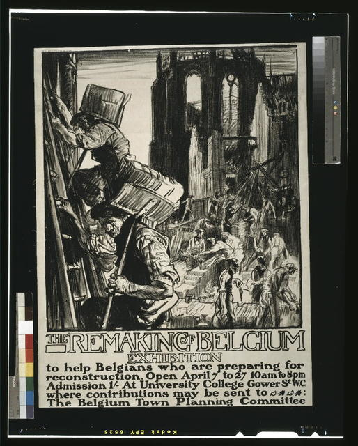 The remaking of Belgium exhibition, to help Belgians who are preparing for reconstruction / Frank Brangwyn, A.R.A. del et lith ; printed by the Avenue Press Ltd., Bouverie Street, London, E.C. England.
