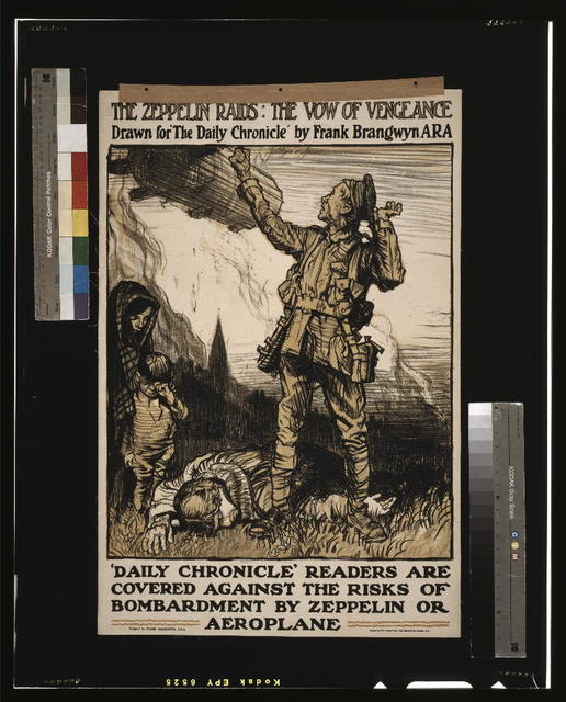 "The zeppelin raids: the vow of vengeance. Drawn for ""The Daily Chronicle"" by Frank Brangwyn A.R.A. 'Daily Chronicle' readers are covered against the risks of bombardment by zeppelin or aeroplane / / designed by Frank Brangwyn, A.R.A. ; printed by The Avenue Press, Ltd., Bouverie St., London, E.C."