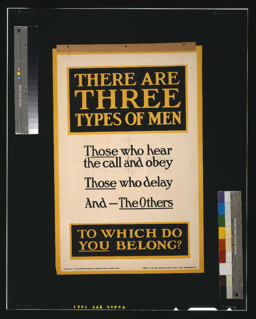There are three types of men. Those who hear the call and obey, those who delay, and - the others. To which do you belong? / printed by the Abbey Press, 32 & 34 Great Peter Street, Westminster, S.W.