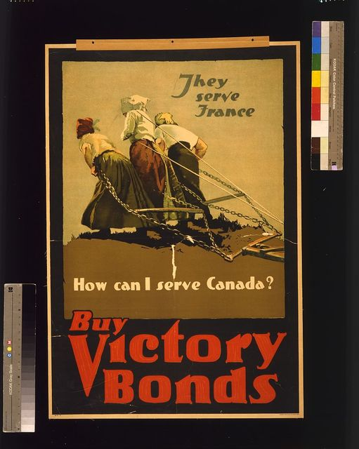 They serve France. How can I serve Canada? Buy victory bonds / Adapted from photo by Brown Bros.