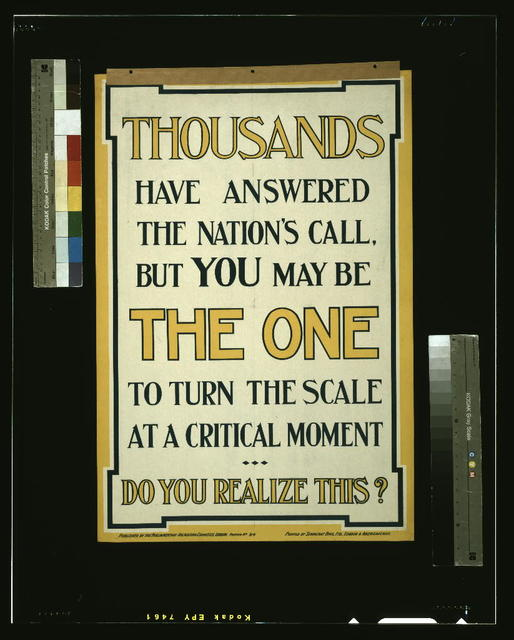 Thousands have answered the nation's call, but you may be the one to turn the scale at a critical moment. Do you realize this? / printed by Seargeant Bros. Ltd., London & Abergavenny.