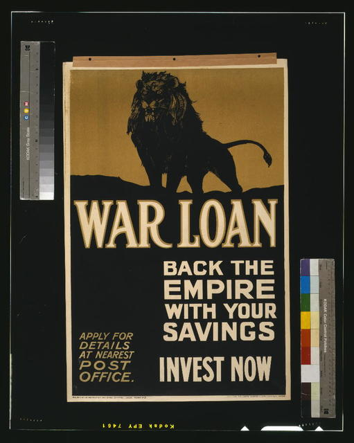 War loan. Back the empire with your savings. Invest now / Printers, Sir Joseph Causton & Sons, Limited, London.