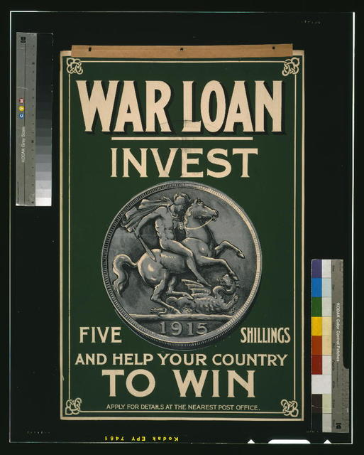 War loan. Invest five shillings and help your country to win / printers, Sir Joseph Causton & Sons, Limited, London.