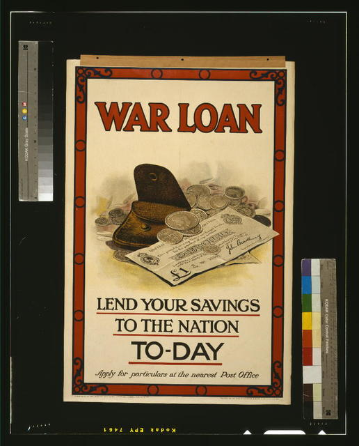 War loan. Lend your savings to the nation to-day / printed by Sir Joseph Causton & Sons, Limited, London.