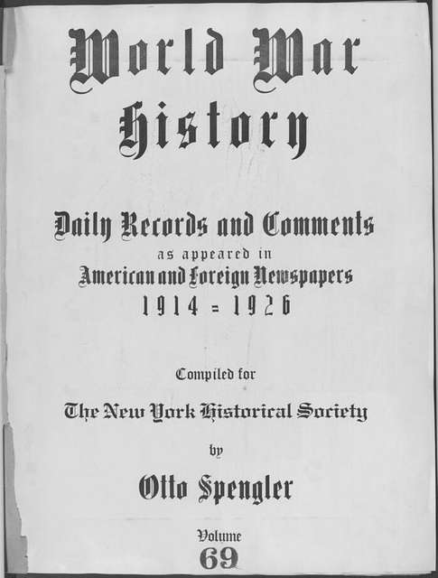 World War history : daily records and comments as appeared in American and foreign newspapers, 1914-1926 (New York), April 2, 1915, (1915 April 2-6)