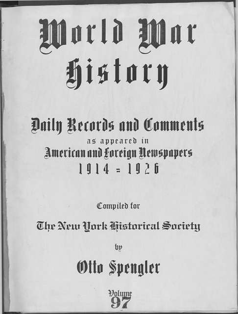 World War history : daily records and comments as appeared in American and foreign newspapers, 1914-1926 (New York), August 6, 1915, (1915 August 6-10)