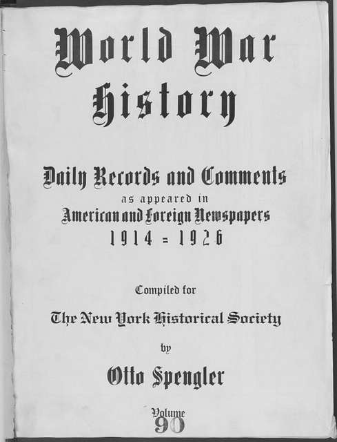 World War history : daily records and comments as appeared in American and foreign newspapers, 1914-1926 (New York), July 3, 1915, (1915 July 3-5)