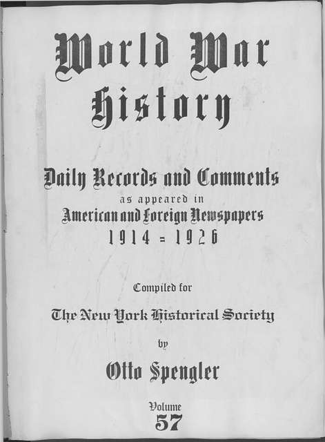 World War history : daily records and comments as appeared in American and foreign newspapers, 1914-1926 (New York), February 5, 1915, (1915 February 5-8)
