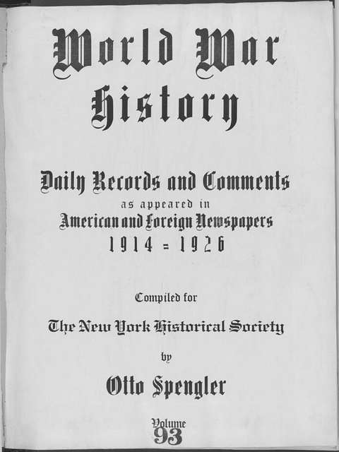 World War history : daily records and comments as appeared in American and foreign newspapers, 1914-1926 (New York), July 15, 1915, (1915 July 15-19)