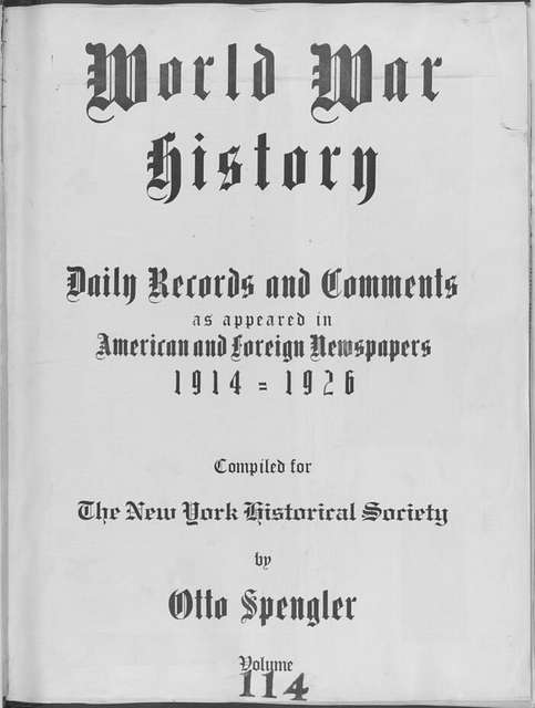 World War history : daily records and comments as appeared in American and foreign newspapers, 1914-1926 (New York), October 11, 1915, (1915 October 11-16)
