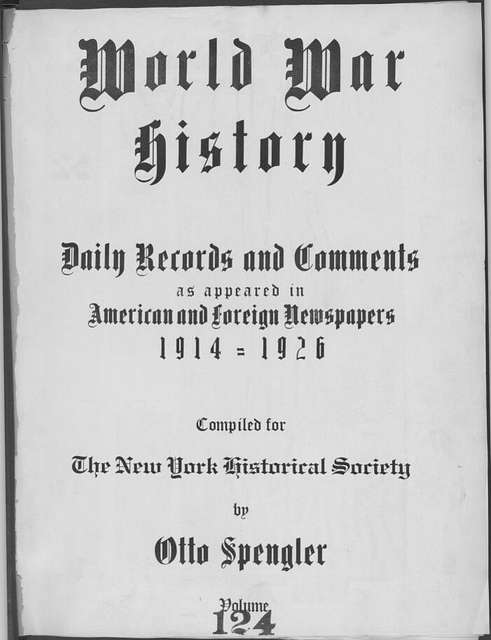 World War history : daily records and comments as appeared in American and foreign newspapers, 1914-1926 (New York), November 18, 1915, (1915 November 18-21)