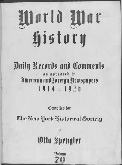 World War history : daily records and comments as appeared in American and foreign newspapers, 1914-1926 (New York), April 7, 1915, (1915 April 7-11)