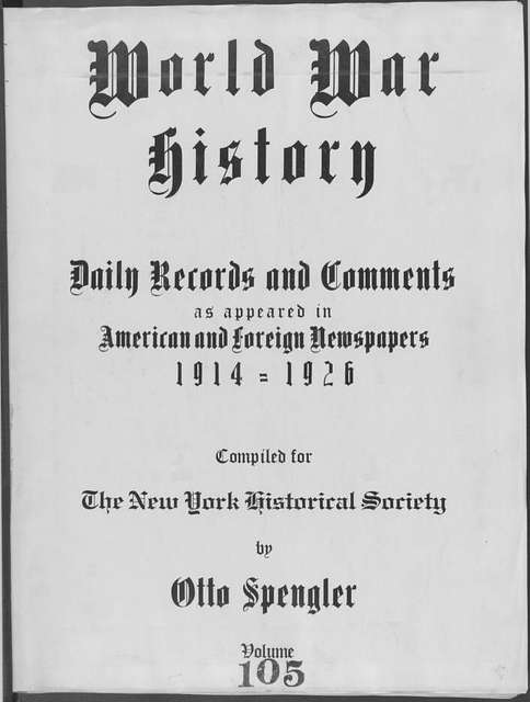 World War history : daily records and comments as appeared in American and foreign newspapers, 1914-1926 (New York), September 6, 1915, (1915 September 6-13)