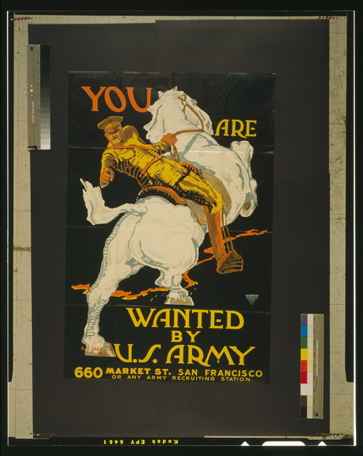 You are wanted by the U.S. Army 660 Market St. San Francisco or any Army recruiting station / / K.M. Bara.