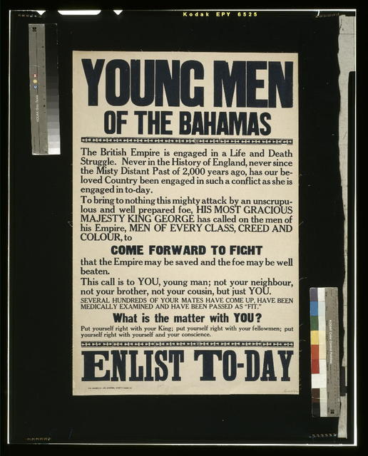 Young men of the Bahamas. ... Enlist to-day / The Gleaner Co., Ltd., Printers, Kingston, Jamaica.