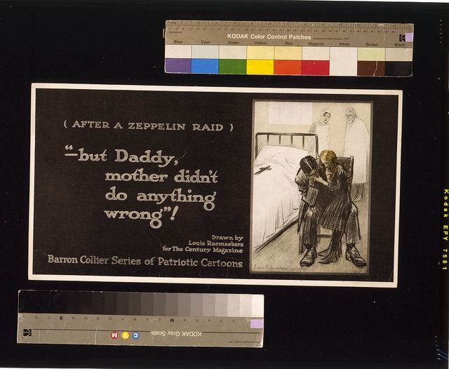 "After a zeppelin raid  -- ""but Daddy, mother didn't do anything wrong!"" / Raemaekers."