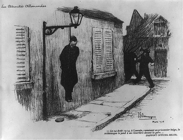 Le 24 Août 1914, à Louvain, ramenant un prisonnier belge, la soldatesque le pend à un réverbère devant la gare... (repport officiel Belge) / J.G. Domergue 1915.