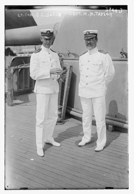 Lt. Com. C.C. Bloch and Capt. M.M. Taylor
