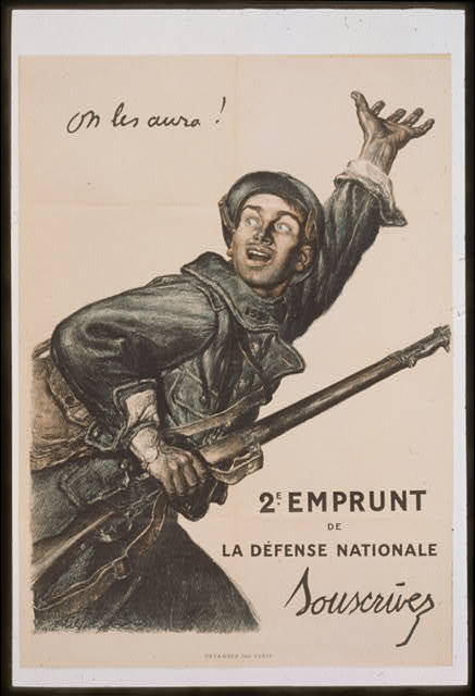 On les aura! 2e Emprunt de la Défense Nationale. Souscrivez