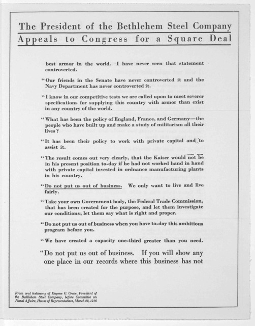 The President of the Bethlehem Steel company appeals to Congress for a square deal ... Issued by the Bethlehen Steel company, South Bethlehem, Pa. 1916.