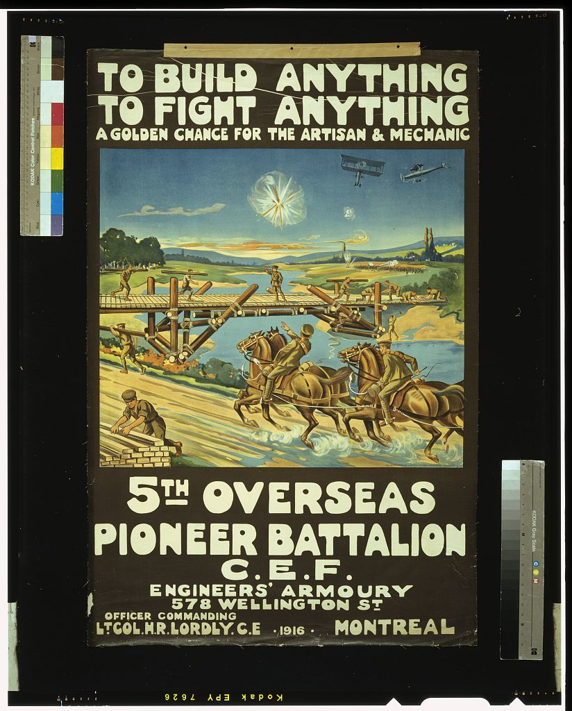 To build anything, to fight anything ... 5th Overseas Pioneer Battalion, C.E.F.