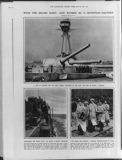 With the grand fleet: and women in a munition factory
