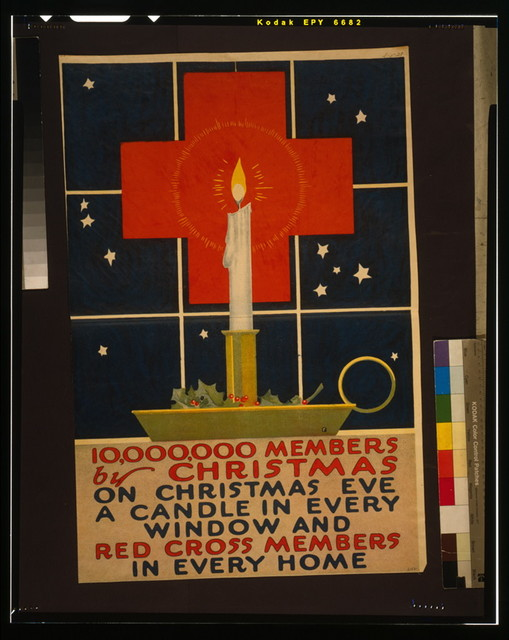 10,000,000 members by Christmas On Christmas eve, a candle in every window and Red Cross members in every home.