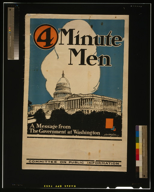4 minute men, a message from the government at Washington Committee on Public Information / / H. Devitt Welsh.