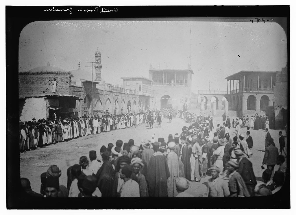 [British troops in Baghdad, Iraq on March 11, 1917 during World War I]