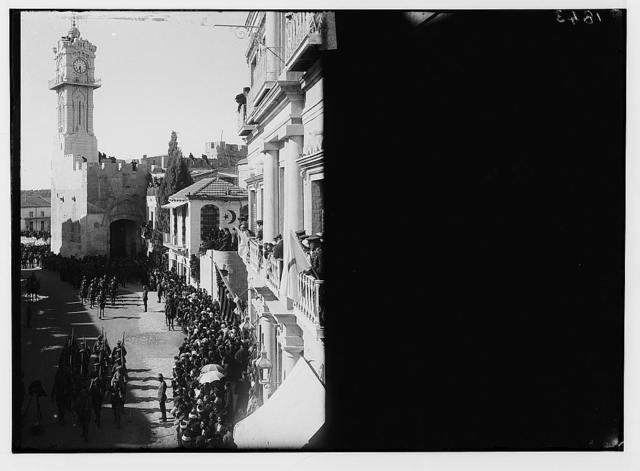 Entry of Field Marshall Allenby, Jerusalem, December 11th, 1917. British troops entering Jaffa Gate