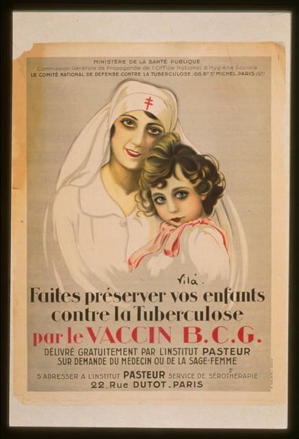 Faites préserver vos enfants contre la tuberculose par le vaccin B.C.G.