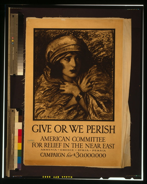 Give or we perish American Committee for Relief in the Near East--Armenia-Greece-Syria-Persia--Campaign for $30,000,000 / / W.T. Benda ; Alco-Gravure Inc., N.Y.