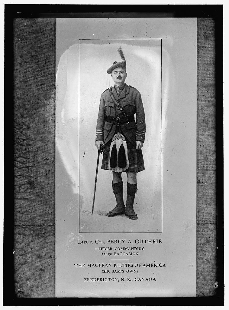 GUTHRIE, PERCY A., LT. COL., 236 BATTALION, CANADA, 'THE MacLEAN KILTIES OF AMERICA'