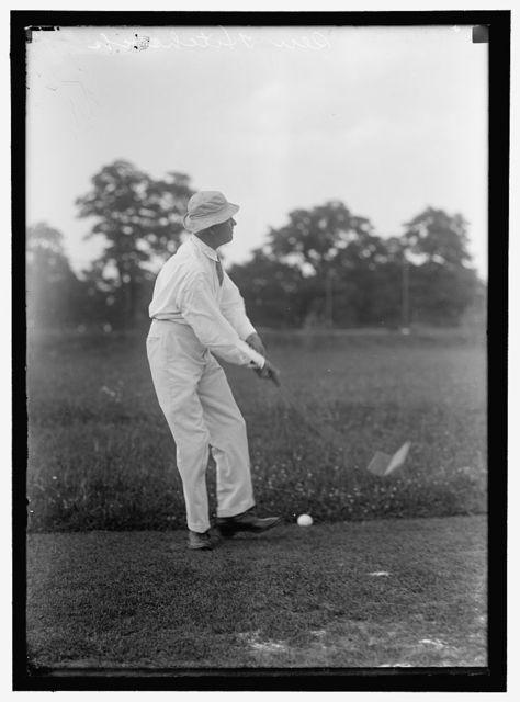 HITCHCOCK, GILBERT MONELL. REP. FROM NEBRASKA, 1903-1905, 1907-1911; SENATOR, 1911-1923. PLAYING GOLF