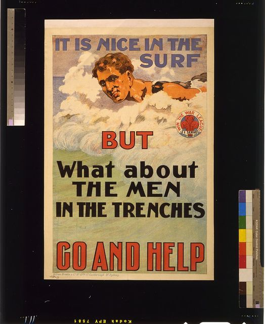 It is nice in the surf but what about the men in the trenches. Go and help / D.H. Souter.
